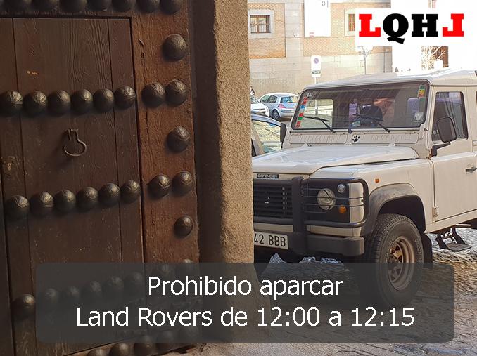 Land Rover prohibido